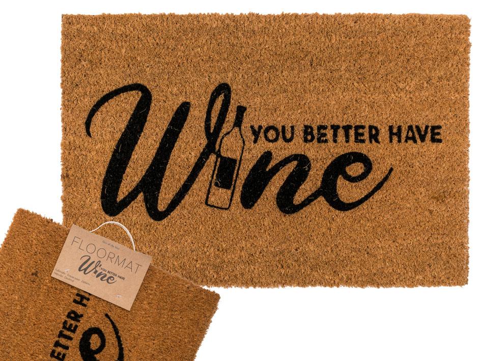 Floor Mat You Better Have Wine