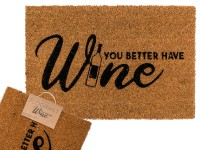floor-mat-you-better-have-wine - OTB145423