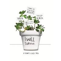 I Will Survive Plantpot